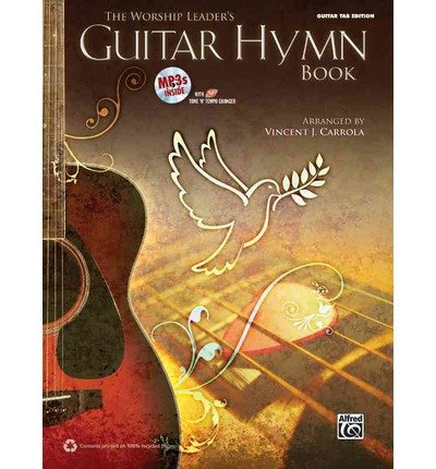 The Worship Leader's Guitar Hymn Book: 12 Christmas Classics for Guitar (Guitar Tab), Book & CD (Paperback) - (Christmas Guitar Tab)