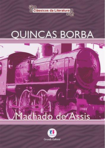 Quincas Borba (Portuguese Edition) por Machado de Assis