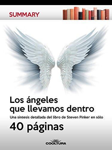 Los angeles que llevamos dentro: Una sintesis detallada del libro de Steven Pinker en solo 40 paginas (Summary no 4) epub