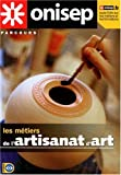 Les cahiers de l'ONISEP, N° 76 - Les métiers de l'artisanat d'art