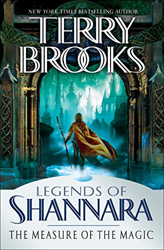 The Measure of the Magic: Legends of Shannara (English Edition) par Terry Brooks