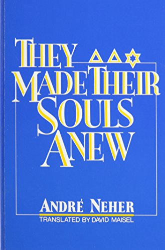 They Made Their Souls Anew: Ils Ont Refait Leur AME (Suny Series in Modern Jewish Literature & Culture) (Press French In Made Usa)