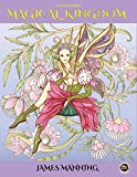 #8: Coloring Books: Magical Kingdom: An Adult Coloring Book with 40 Assorted Pictures of Elves, Princesses, Mermaids, Fairies, Imps, and Their Mysterious Homes