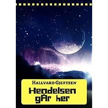 Hendelsen går her (Norwegian Edition)