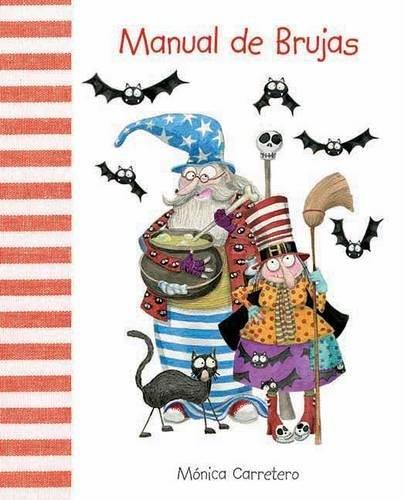 Manual de brujas (Manuales) por Mónica Carretero