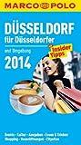 MARCO POLO Cityguide Düsseldorf für Düsseldorfer 2014: Mit Insider-Tipps und Cityatlas. -