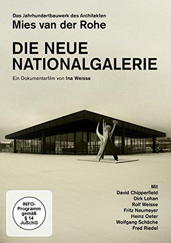 Die Neue Nationalgalerie - Das Jahrhundertbauwerk des Architekten Mies van der Rohe (Architektur Strukturen,)