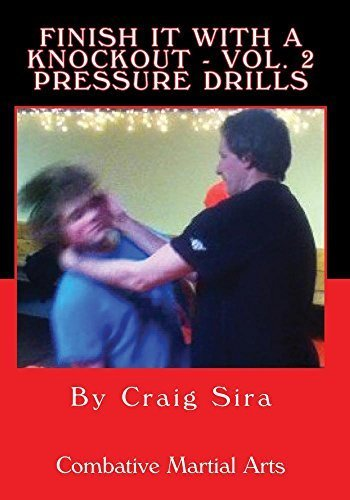 Preisvergleich Produktbild Finish It With A Knockout - Volume 2 Pressure Drills by Craig Sira
