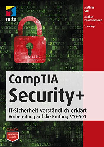 CompTIA Security+: Vorbereitung auf die Prüfung SYO-501 (mitp Professional)