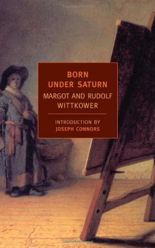 born-under-saturn-the-character-and-conduct-of-artists-new-york-review-books-classics
