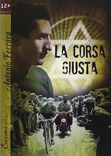 La corsa giusta por Antonio Ferrara