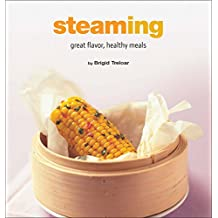 Steaming: Great Flavor, Healthy Meals