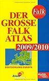 Der Große Falk Atlas 2009/2010: Deutschland /Europa
