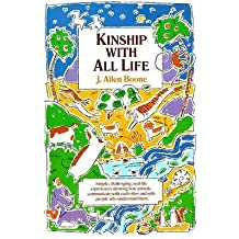 [Kinship with All Life] (By: J. Allen Boone) [published: June, 1976]