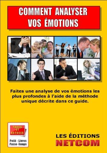 comment-analyser-vos-emotions-trucs-et-astuces-t-2