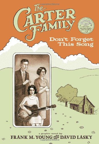 Carter Family: Don't Forget This Song por Frank Young