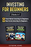 Investing for Beginners: 2 Books in 1: Stock Market Investing for Beginners and Real Estate Investing for Beginners (English Edition)