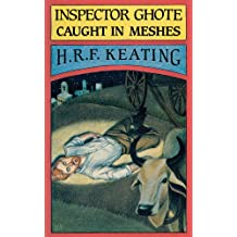 Inspector Ghote Caught in Meshes (Inspector Ghote Mysteries)