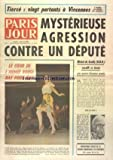 PARIS JOUR [No 3483] du 25/11/1970 - MYSTERIEUSE AGRESSION CONTRE UN DEPUTE - MICHEL...