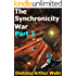 The Synchronicity War Part 3 (English Edition)