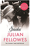 Snobs: A Novel (English Edition)