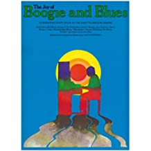 The Joy of Boogie and Blues