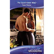 The Good Greek Wife? (Mills & Boon Modern) (The Greek Tycoons, Book 31)