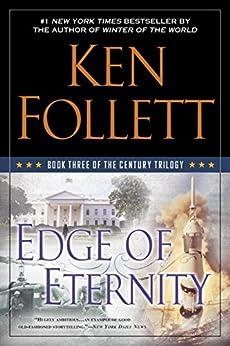 Edge of Eternity (The Century Trilogy, Book 3) von [Follett, Ken]