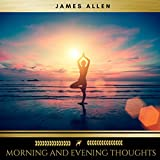 "One of the first great modern writers of motivational and inspirational books, James Allen has influenced millions around the world through his classic work ""As a Man Thinketh"". In the same way, ""As a Man Does: Morning and Evening Thoughts"" presents ..."