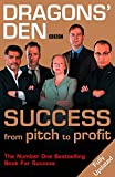 Dragons' Den: Success, From Pitch to Profit