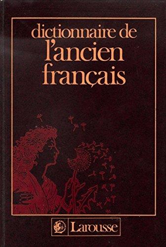 Dictionnaire ancien français relie par Collectif