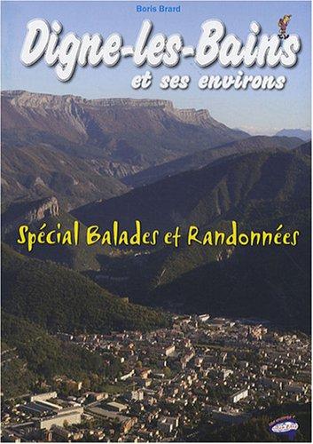 Digne-les-Bains - Spécial Balades et Randonnées
