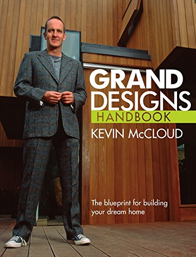 Grand Designs Handbook: The blueprint for building your dream home por Kevin McCloud