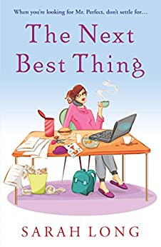 The Next Best Thing by [Long, Sarah]