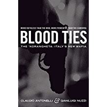 Blood Ties: The Calabrian Mafia (English Edition)