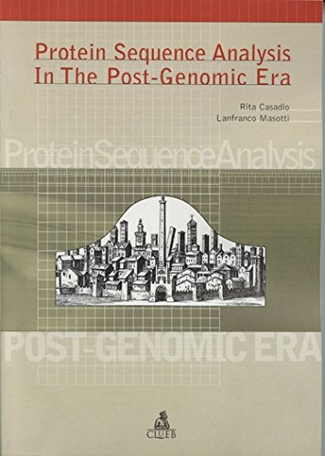 Protein sequence analysis in the post-genomic era por Rita Casadio