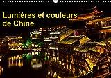 Lumières et couleurs de Chine (Calendrier mural 2020 DIN A3 horizontal): Fenghuang a subi de très graves inondations en juin 2014. Cette petite ville calendrier. (Calendrier mensuel, 14 Pages)