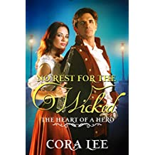 No Rest for the Wicked (The Heart of a Hero Book 1)
