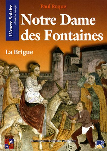Notre-Dame des Fontaines : La Brigue par Paul Roque