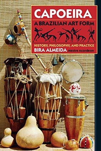 Capoeira: History, Philosophy, Practice por Bira Almeida
