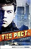 The Pact - Folge 8: Verrat (NBS-Agenten)