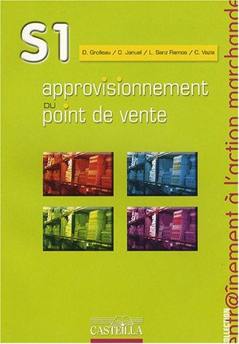 Approvisionnement du point de Vente S1 BEP VAM Formation professionnelle