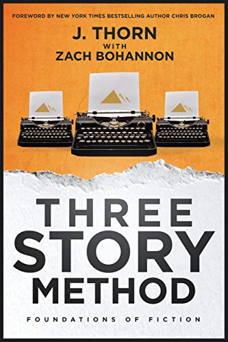 Three Story Method: Foundations of Fiction (English Edition)