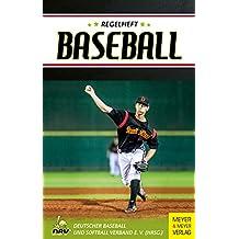 Regelheft Baseball: Das offizielle Regelwerk des Deutschen Baseball und Softball (German Edition)