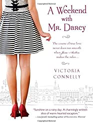 A Weekend with Mr. Darcy by Victoria Connelly (2011-07-01)