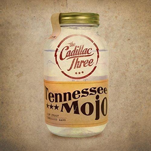 Tennessee Mojo by Cadillac Three (2014-04-29)
