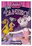 Angelina Ballerina - Tylko Taniec [DVD] (Keine deutsche Version)