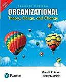 Organizational Theory, Design and Change , 7e