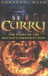 Curry: The Story of the Nation's Favourite Dish by Shrabani Basu (2004-02-25)