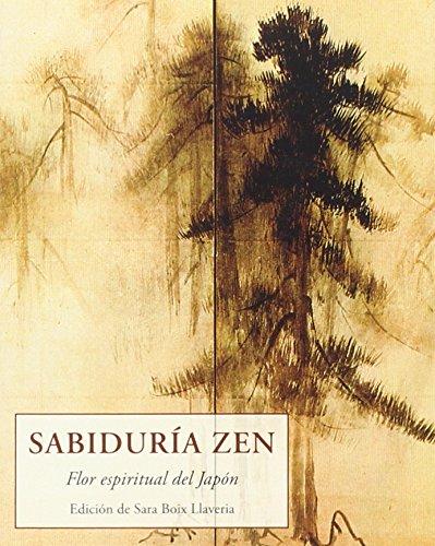Sabiduría Zen (LOS PEQUEÑOS LIBROS DE LA SABIDURIA)